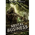 Brutal Business: Book Three in the Mad Mick Series