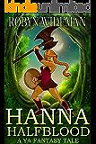 Hanna Halfblood: A YA fantasy tale