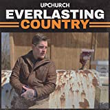 Everlasting Country [Explicit]
