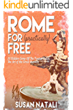 Rome for (practically) Free: 10 Hidden Gems Off the Tourist Track: The Art of the Great Masters