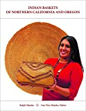 Indian Baskets of Northern California and Oregon (Indian Baskets of California and Oregon)