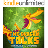 The Dragon Talks: (Childrens books about Nonstop Talking, Picture, Preschool, Ages 3 5, Baby, Kids, Kindergarten…