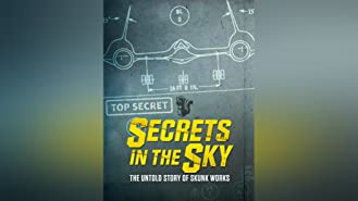 Secrets in the Sky: The Untold Story of Skunk Works Season 1