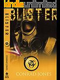Blister (Soft Target Crime Action Thriller Series Book 5)