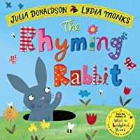 The Rhyming Rabbit (Julia Donaldson/Lydia
