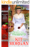 Meet the Weavers: (A Collection of Weaver Tales from the Holiday Mail-Order Bride Series)