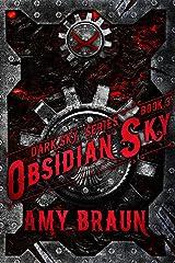 Obsidian Sky: A Dark Sky Novel Kindle Edition