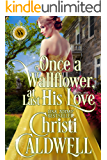Once a Wallflower, At Last His Love (Scandalous Seasons Book 6)