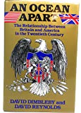 An Ocean apart: The Relationship between Britain and America