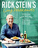 Rick Stein's Long Weekends (BBC Books)