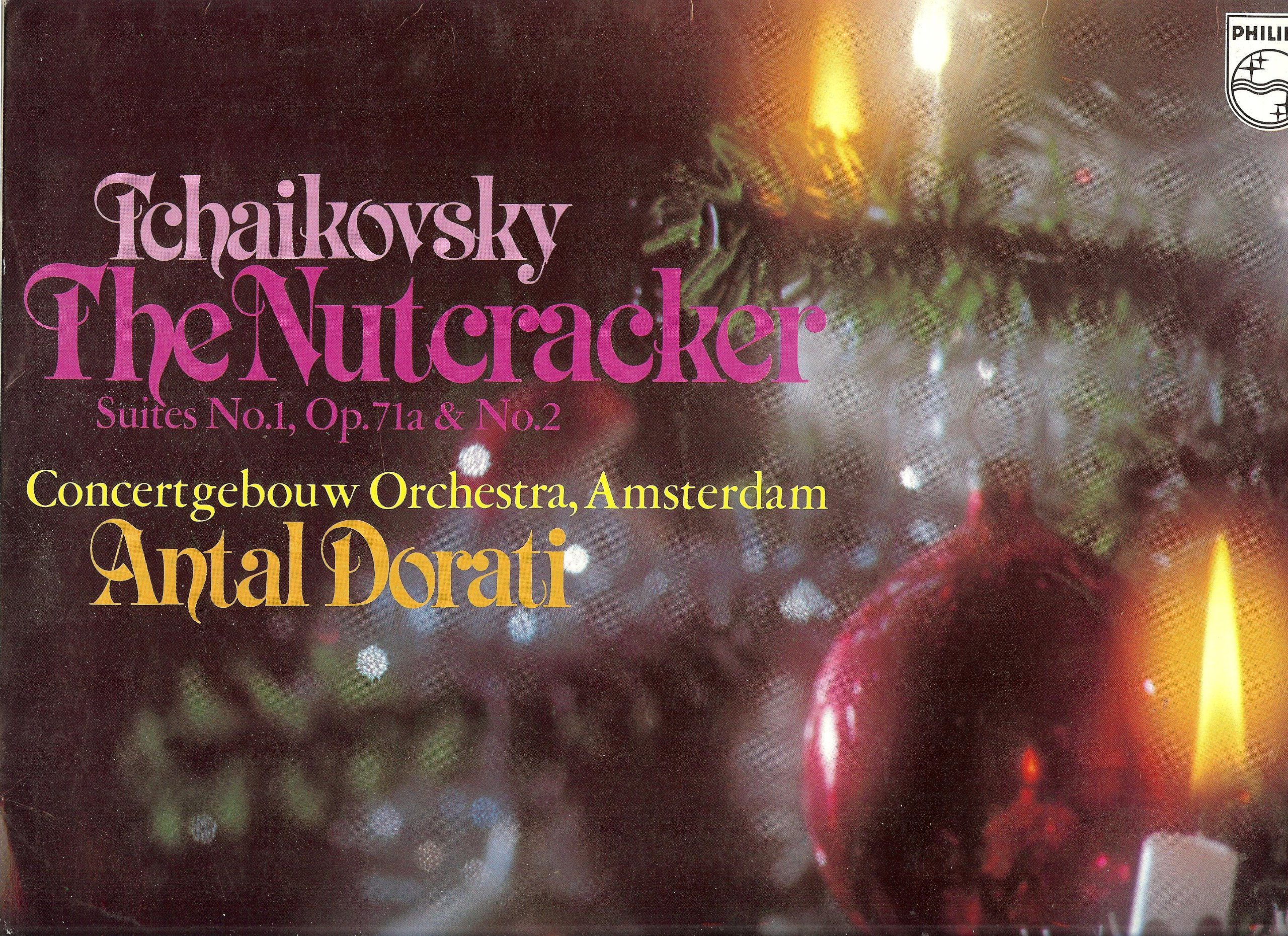 Tchaikovsky The Nutcracker Suites (Nussknacker-Suite) No.1, Op.71a & No.2, 1976 Vinyl by Philips