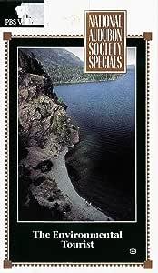 The Environmental Tourist (National Audubon Society Special)