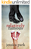 Relatively Famous (English Edition)