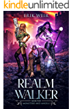 Realm Walker: Monsters and Angels: Book Two