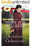 RNWMP: Bride for Gilbert (Mail Order Mounties Book 17) (English Edition)