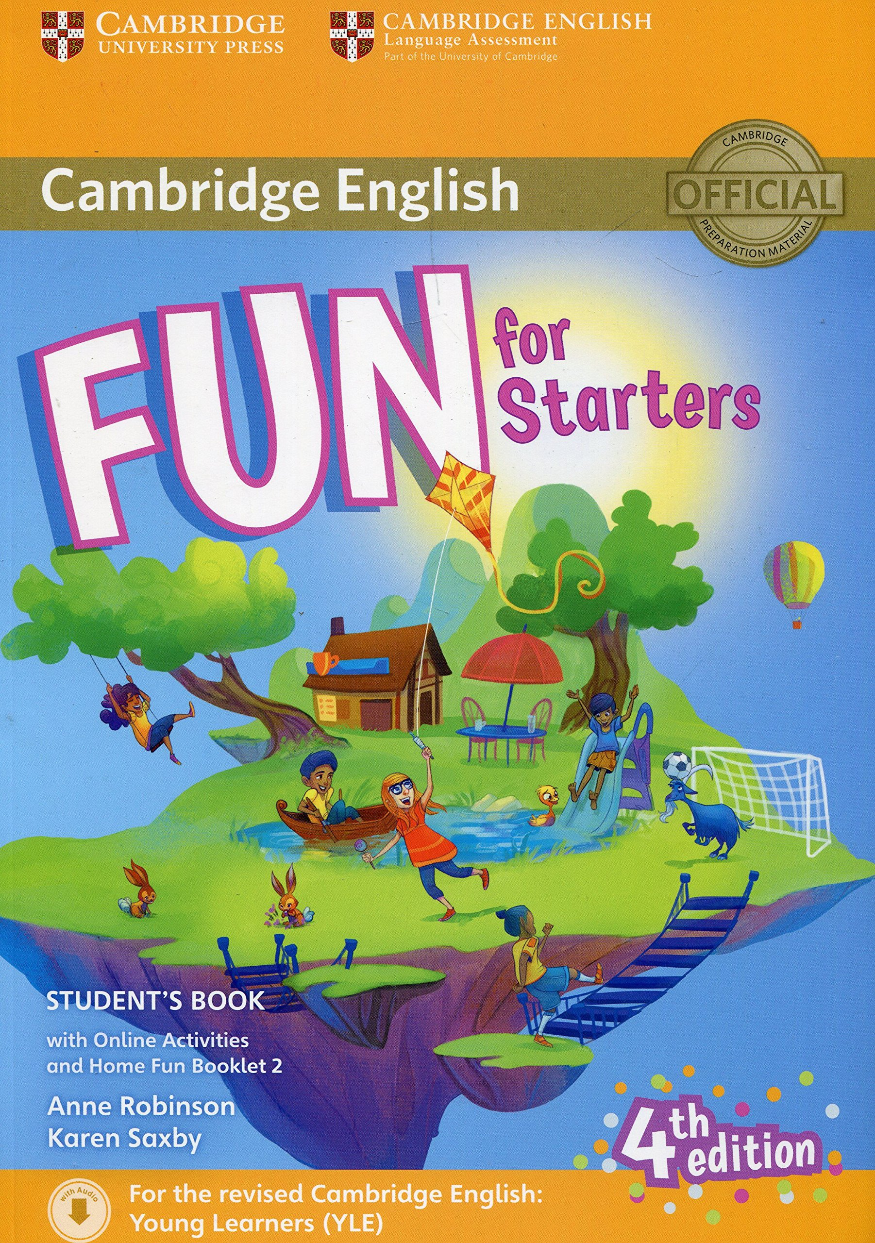 Fun for Starters Student's Book with Online Activities with Audio and Home Fun Booklet 2 (Cambridge English)