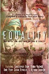Equality: What Do You Think About When You Think of Equality? Kindle Edition