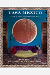 Casa Mexico: At Home in Merida and the Yucatan Hardcover
