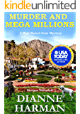 Murder and Mega Millions: A High Desert Cozy Mystery