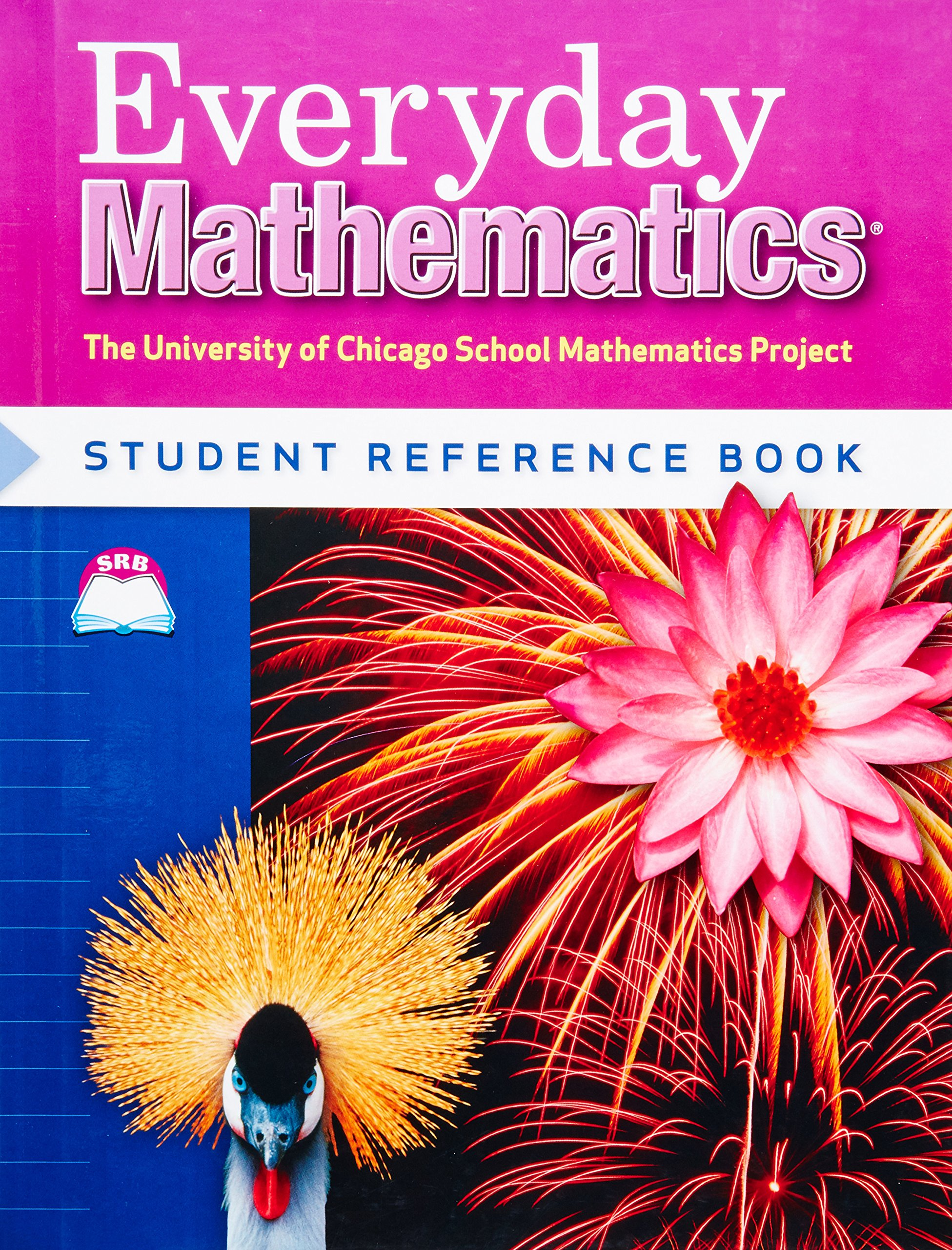 Everyday Mathematics Student Reference Book, Grade 4 (University of ...
