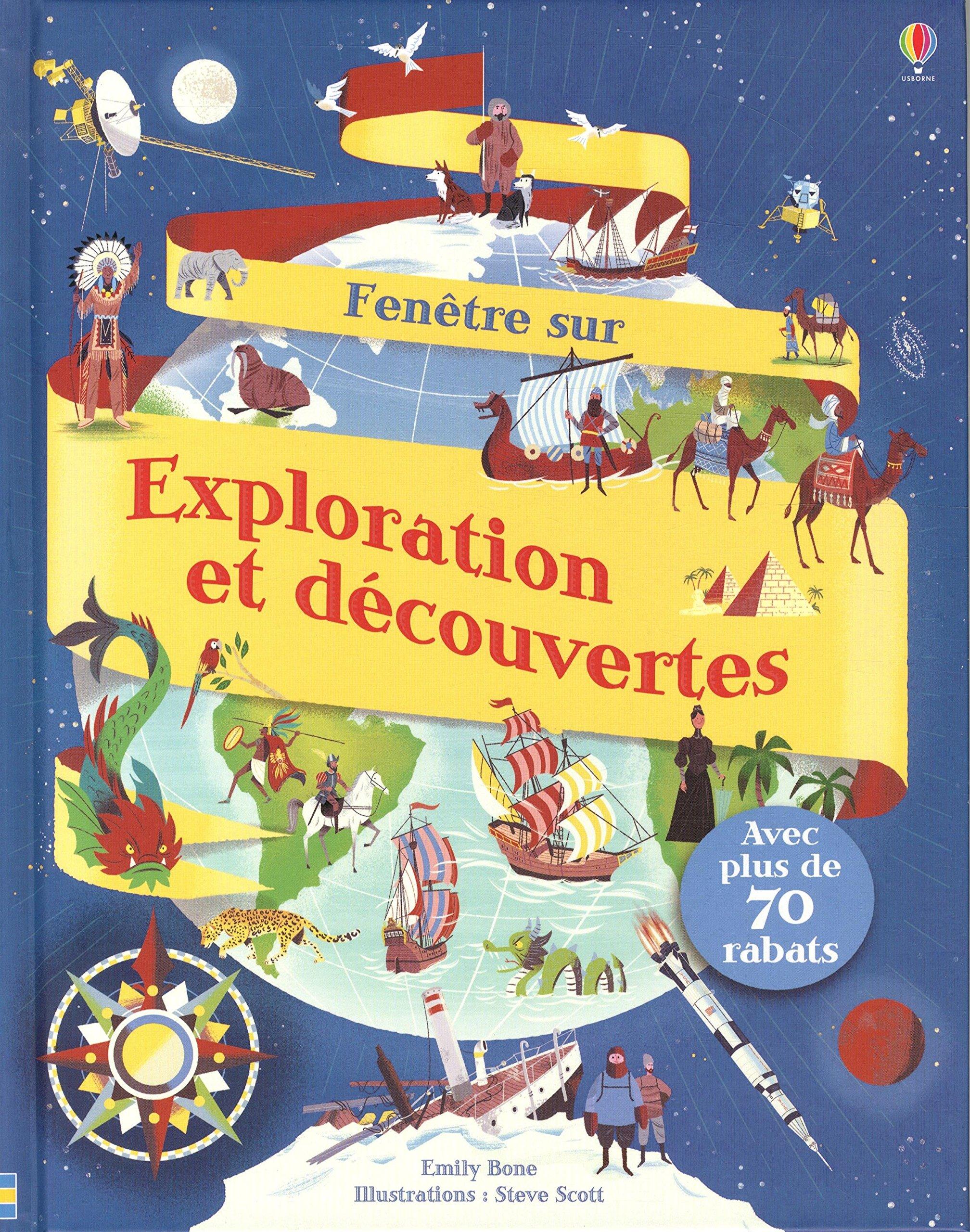 Fenêtre sur Exploration et découvertes Cartonné – 28 avril 2016 Emily Bone Steven k Scott Stephen Wright Deborah Cixous