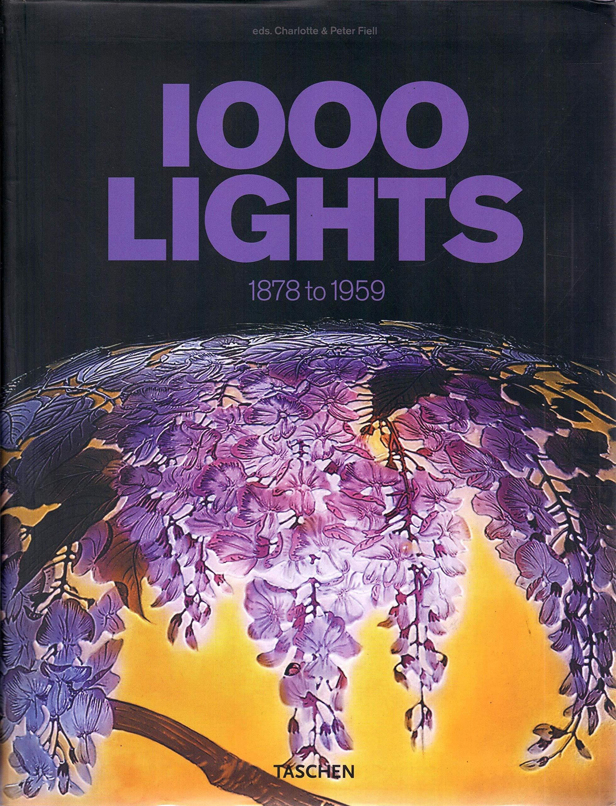 1000 Lights 1878 To 1959 V 1 Spanish Edition Peter Fiell 9783822838501 Amazon Com Books