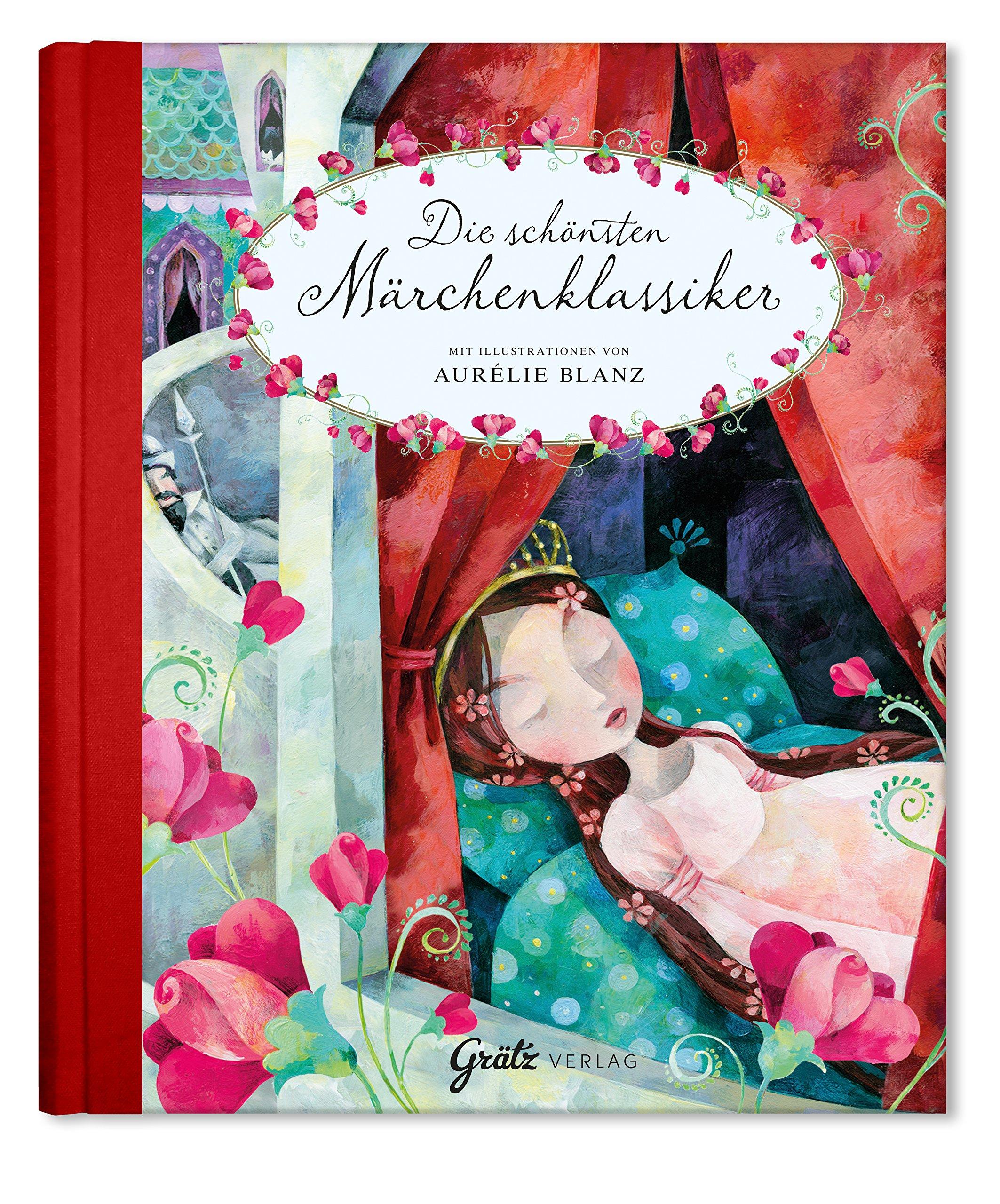Märchenbuch Die schönsten Märchenklassiker (Gebrüder Grimm & Hans Christian Andersen) Märchensammlung Grimms & Andersensen Märchen für Kinder Erwachsene Jungen und Mädchen