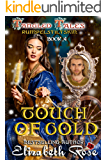 Touch of Gold: (Rumpelstiltskin) (Tangled Tales Series Book 4)
