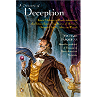 A Treasury of Deception: Liars, Misleaders, Hoodwinkers, and the Extraordinary True Stories of History's Greatest Hoaxes…