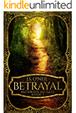 Betrayal (Pathways of Fate Book 1)