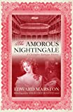 The Amorous Nightingale (Christopher Redmayne Mysteries)