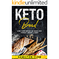 Keto Bread: Low Carb Bread To Make You Forget About Carbs