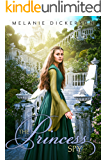 The Princess Spy (Fairy Tale Romance Series Book 5)