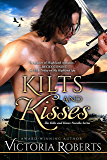 Kilts and Kisses: A Kilts and Kisses Novella