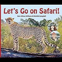 Let's Go on Safari!