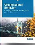 Organizational Behavior: Bridging Science and Practice Version 3.0