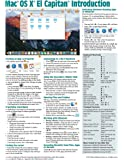 Mac OS X El Capitan Introduction Quick Reference Guide (Cheat Sheet of Instructions, Tips & Shortcuts - Laminated Guide)