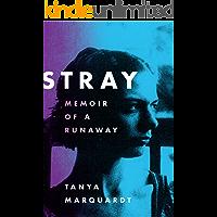 Stray: Memoir of a Runaway