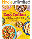 The Easy Indian Slow Cooker Cookbook: Prep-and-Go Restaurant Favorites to Make at Home (English Edition)