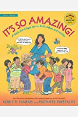 It's So Amazing!: A Book about Eggs, Sperm, Birth, Babies, and Families (The Family Library) Kindle Edition