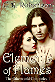 Elements of Flames (The Otherworld Chronicles Book 1)