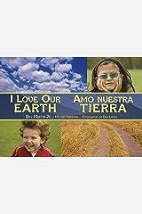 I Love Our Earth / Amo nuestra Tierra (Charlesbridge Bilingual Books) Paperback