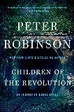 Children of the Revolution: An Inspector Banks Novel (Inspector Banks series Book 21)