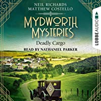 Deadly Cargo: Mydworth Mysteries - A Cosy Historical Mystery Series 5