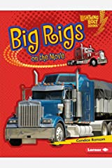 Big Rigs on the Move (Lightning Bolt Books ® — Vroom-Vroom) Kindle Edition