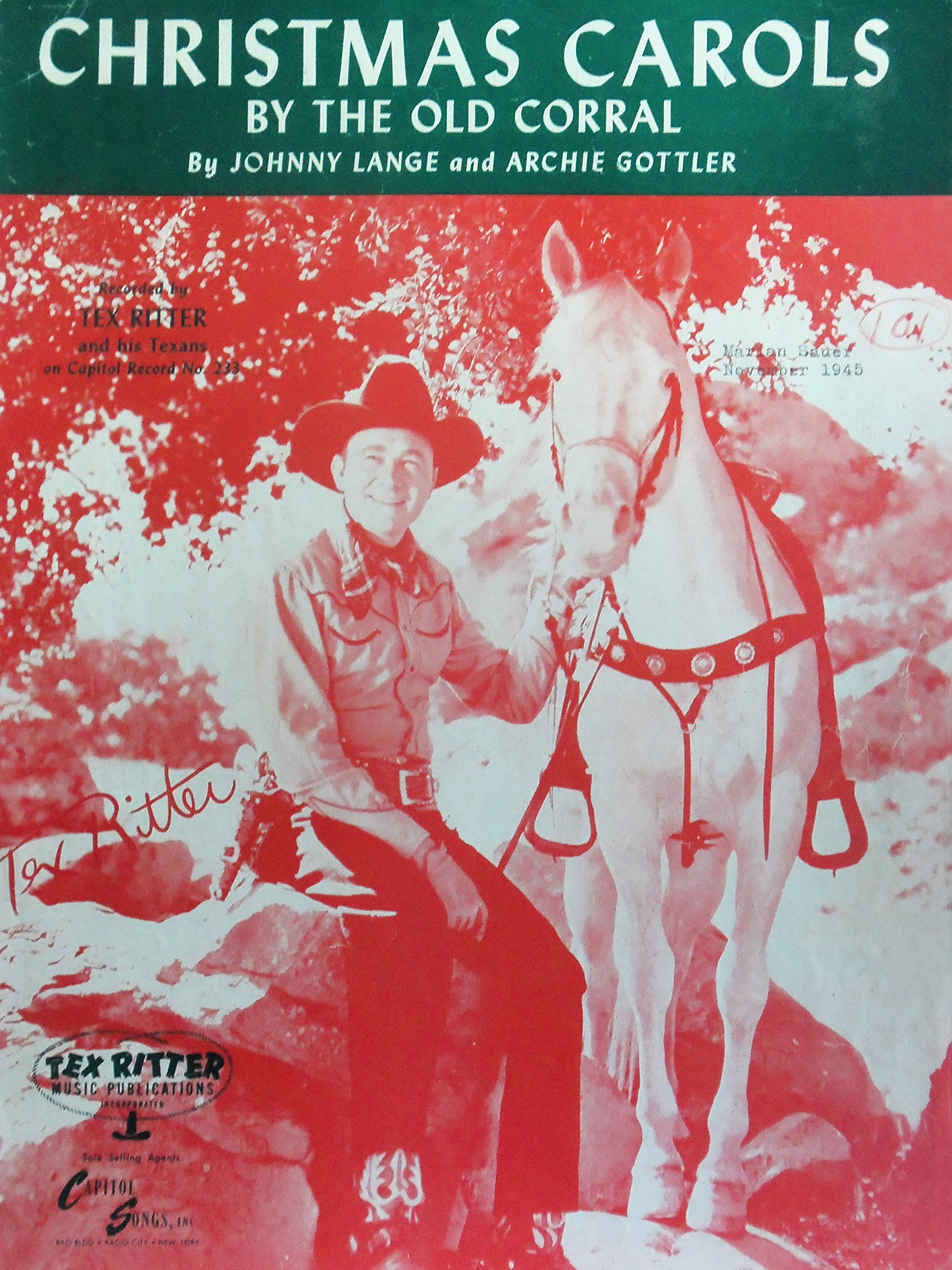 Old Christmas Carols.Christmas Carols By The Old Corral As Recorded By Tex