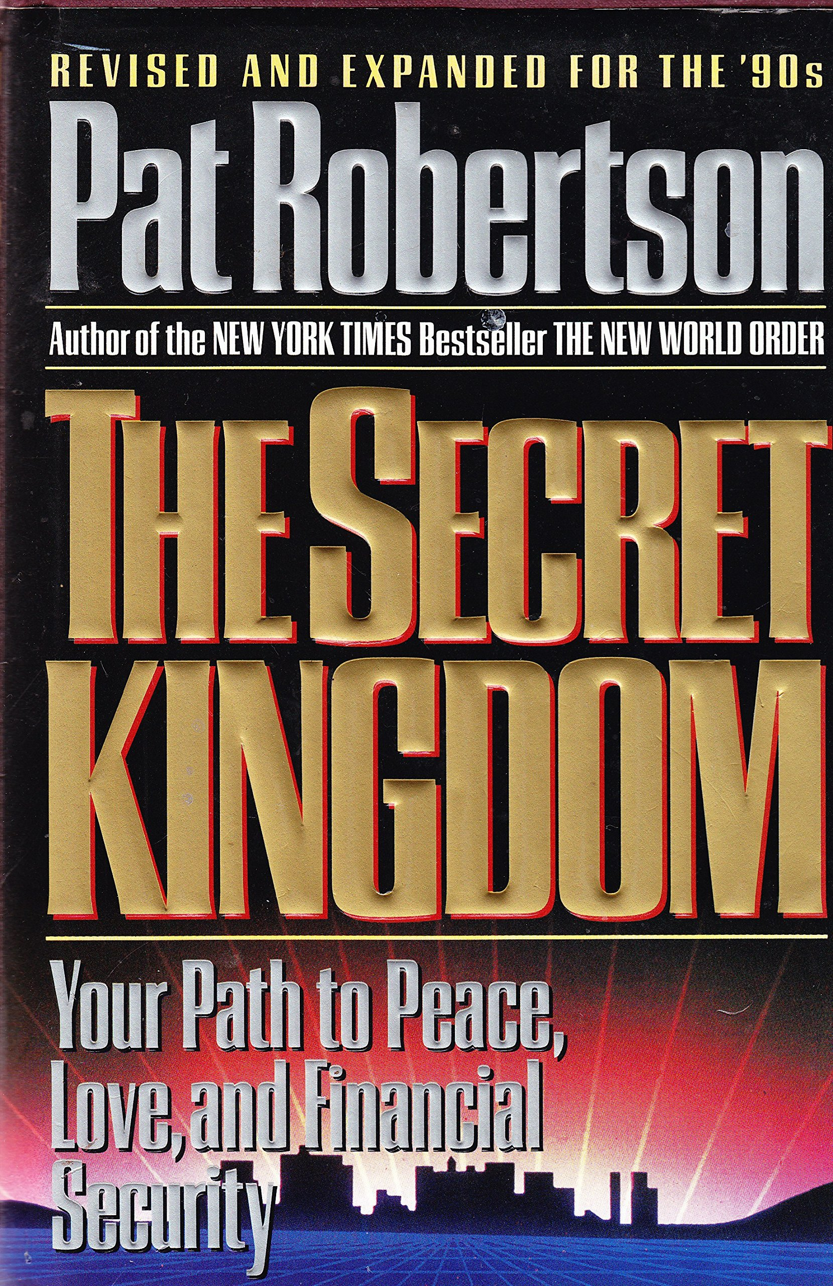 The Secret Kingdom: Pat Robertson, Bob Slosser: 9780849910043 ...