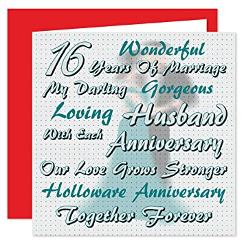 16th Wedding Anniversary.My Husband 16th Wedding Anniversary Card On Our Holloware