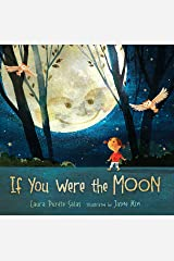 If You Were the Moon Kindle Edition