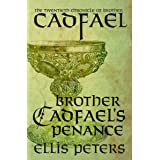 Brother Cadfael's Penance (The Chronicles of Brother Cadfael Book 20)